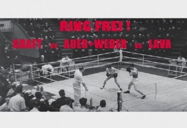 """RING FREI GRAFT VS. AUER+WEBER VS. LAVA"